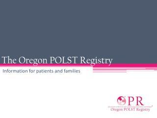 The Oregon POLST Registry