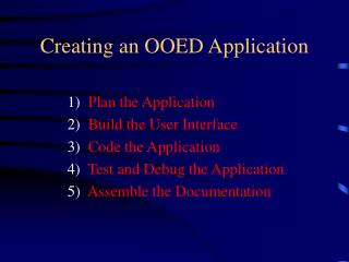 Creating an OOED Application