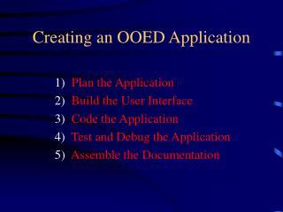 Creating an OOED Application