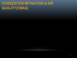 Congestion Mitigation & Air Quality(CMAQ)