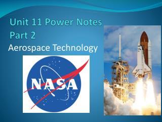 Unit 11 Power Notes Part 2