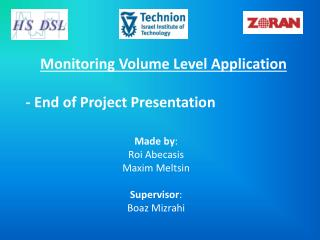 Monitoring Volume Level Application  - End of Project Presentation