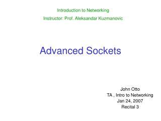 Advanced Sockets