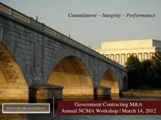 Government Contracting M&A Annual NCMA Workshop | March 14, 2012