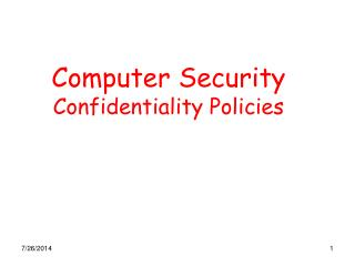 Computer Security Confidentiality Policies