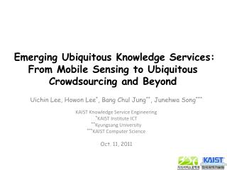 Emerging Ubiquitous Knowledge Services: From Mobile Sensing to Ubiquitous Crowdsourcing and Beyond