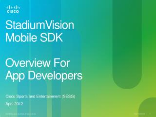 StadiumVision Mobile SDK Overview For  App Developers