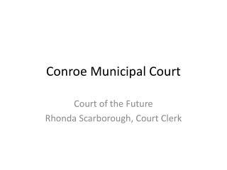 Conroe Municipal Court