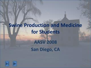 Swine Production and Medicine for Students