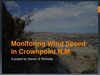 Monitoring Wind Speed in Crownpoint N.M.