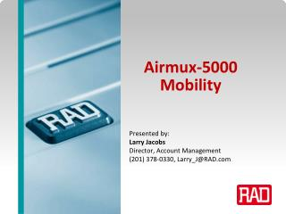 Airmux-5000 Mobility