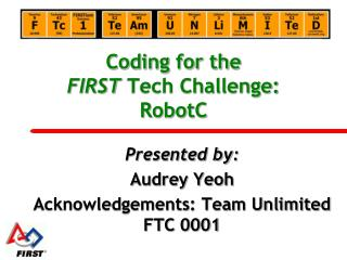 Coding for the  FIRST  Tech Challenge: RobotC