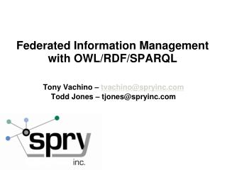 Federated Information Management with OWL/RDF/SPARQL