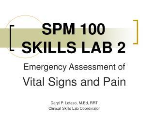 SPM 100  SKILLS LAB 2