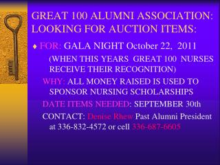 GREAT 100 ALUMNI ASSOCIATION: LOOKING FOR AUCTION ITEMS: