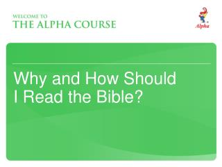 Why and How Should  I Read the Bible?