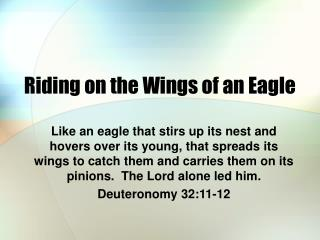 Riding on the Wings of an Eagle