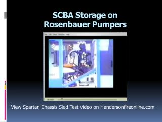 SCBA Storage on  Rosenbauer  Pumpers