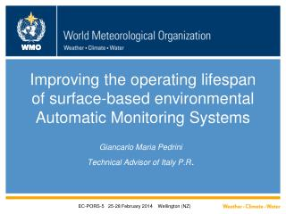 Improving the operating lifespan of surface-based environmental Automatic Monitoring Systems