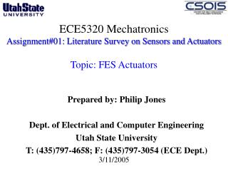 Prepared by: Philip Jones Dept. of Electrical and Computer Engineering  Utah State University
