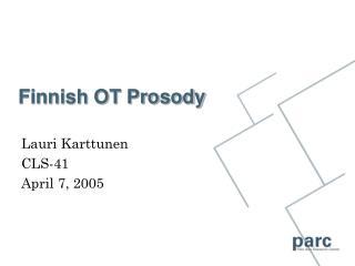 Finnish OT Prosody