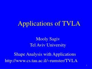 Applications of TVLA