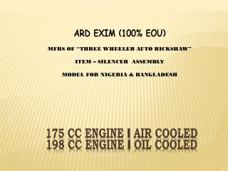 175 CC ENGINE - AIR COOLED  198 CC ENGINE - OIL COOLED