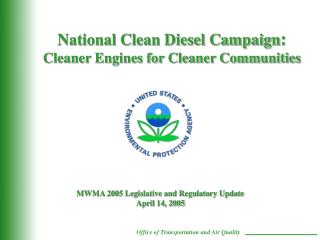 National Clean Diesel Campaign :  Cleaner Engines for Cleaner Communities