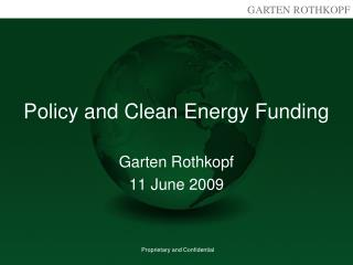 Policy and Clean Energy Funding