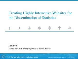 Creating Highly Interactive Websites for the Dissemination of Statistics