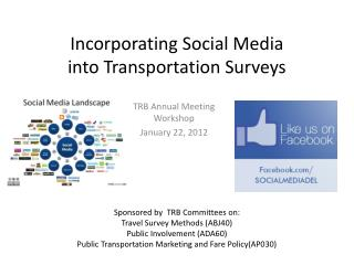 Incorporating Social Media  into Transportation Surveys