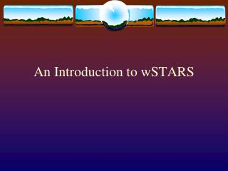 An Introduction to wSTARS