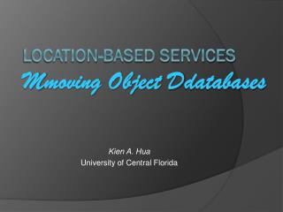 Location-based services M moving Object  D databases