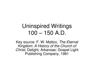 Uninspired Writings 100 – 150 A.D.