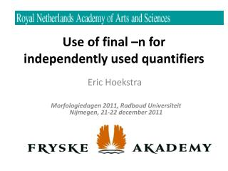 Use of final –n for independently used quantifiers