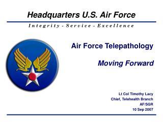 Air Force Telepathology Moving Forward