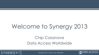 Welcome to Synergy 2013