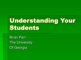 Understanding Your Students