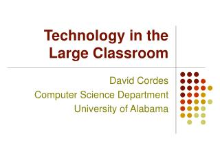 Technology in the Large Classroom
