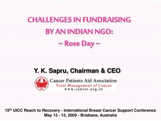 CHALLENGES IN FUNDRAISING  BY AN INDIAN NGO:  ~ Rose Day ~