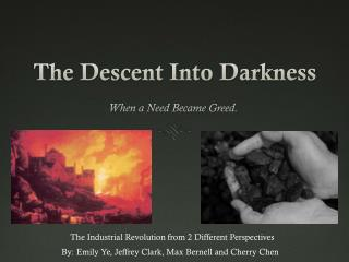 The Descent Into Darkness