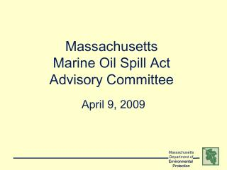 Massachusetts Marine Oil Spill Act   Advisory Committee