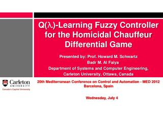 Q( λ )-Learning Fuzzy Controller for the Homicidal Chauffeur Differential Game