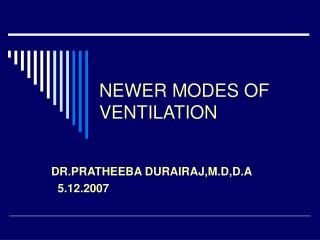 NEWER MODES OF VENTILATION