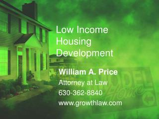 Low Income Housing Development