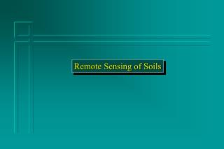 Remote Sensing of Soils