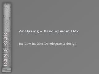 Analyzing a Development Site
