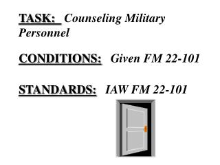 TASK:    Counseling Military    Personnel