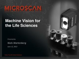 Machine Vision for the Life Sciences
