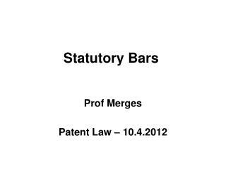 Statutory Bars